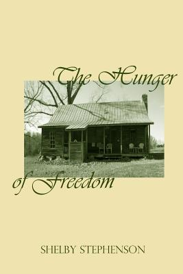 The Hunger of Freedom