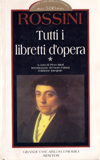 Tutti i libretti d'opera - Volume 1