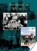 Baseball In Wichita