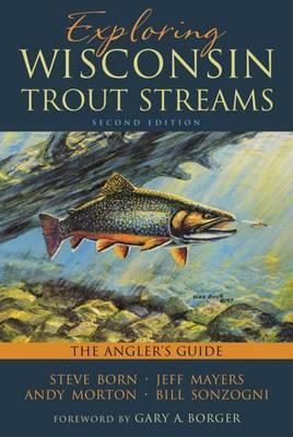 Exploring Wisconsin Trout Streams