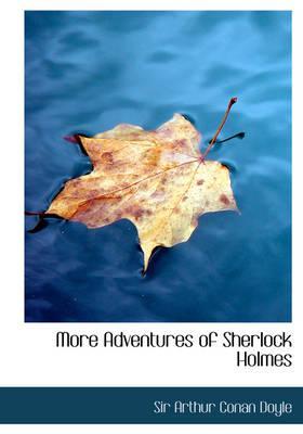 More Adventures of Sherlock Holmes