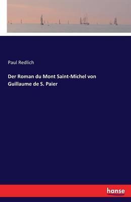 Der Roman du Mont Saint-Michel von Guillaume de S. Paier