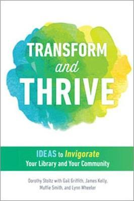 Transform and Thrive
