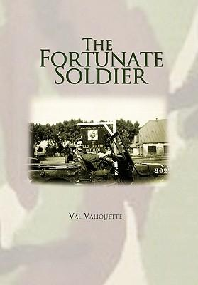 The Fortunate Soldier