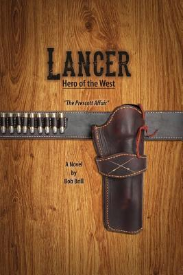 Lancer; Hero of the West