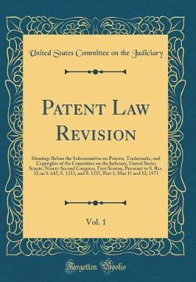 Patent Law Revision, Vol. 1