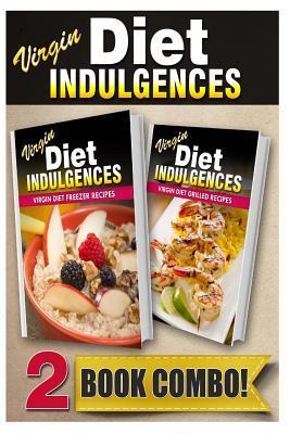 Virgin Diet Freezer Recipes / Virgin Diet Grilled Recipes