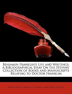 Benjamin Franklin's Life and Writings