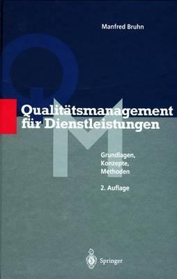 Qualitätsmanagement für Dienstleistungen