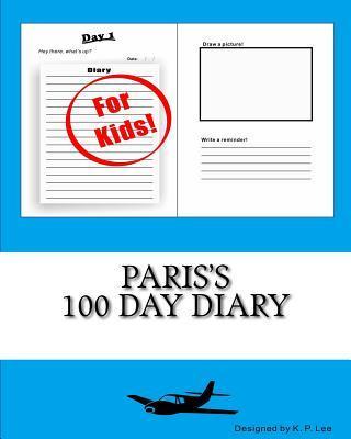 Paris's 100 Day Diary