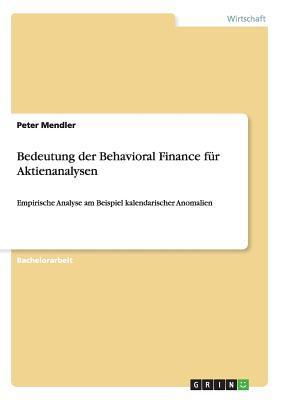 Bedeutung der Behavioral Finance für Aktienanalysen