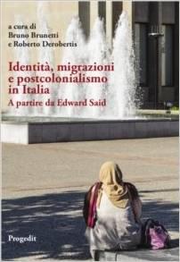 Identità, migrazioni e postcolonialismo in Italia