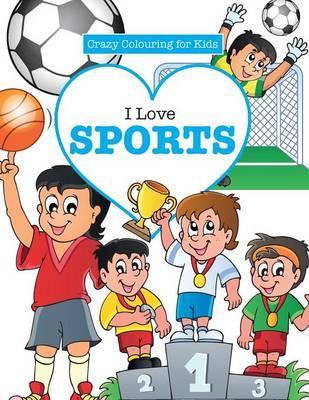 I Love Sports!  ( Cr...