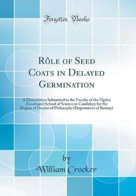Rôle of Seed Coats in Delayed Germination