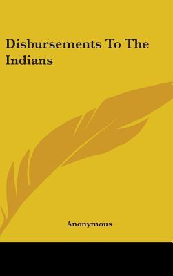 Disbursements to the Indians