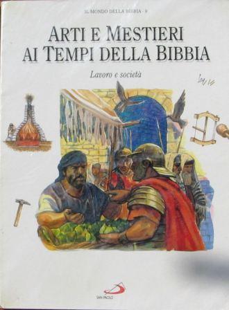 Arti e mestieri della Bibbia