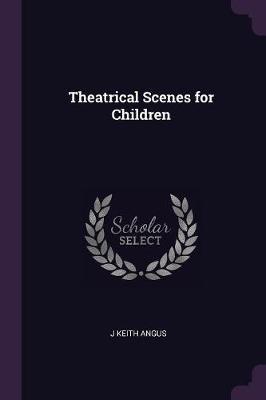 Theatrical Scenes for Children