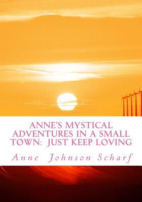 Anne's Mystical Adventures in a Small Town