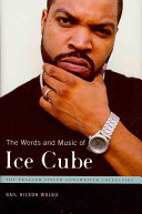 The words and music of Ice Cube