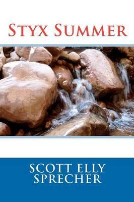 Styx Summer
