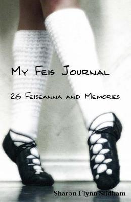 My Feis Journal