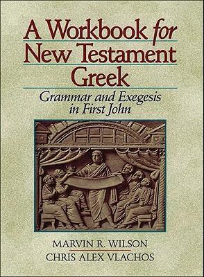A Workbook for New Testament Greek