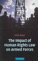 The impact of human rights law on armed forces
