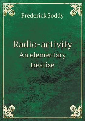 Radio-Activity an Elementary Treatise