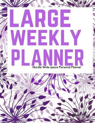 Nurdle Large Weekly Planner