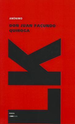 Don Juan Facundo Quiroga (Poesia) (Spanish Edition)