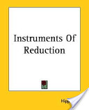 Instruments Of Reduction