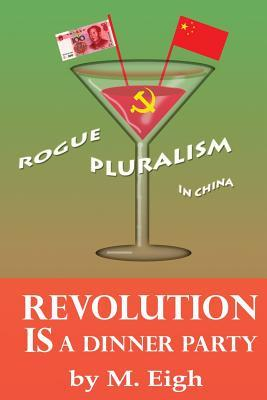 Revolution Is a Dinner Party