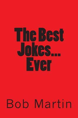 The Best Jokes...ever