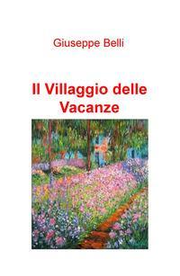 Il villaggio delle vacanze