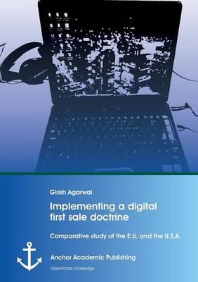 Implementing a digital first sale doctrine