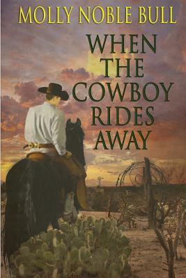 When The Cowboy Ride...
