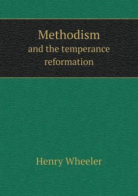 Methodism and the Temperance Reformation