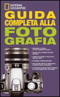 Guida completa alla fotografia