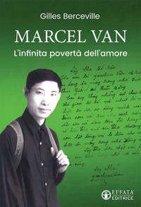 Marcel Van. L'infinita povertà dell'amore
