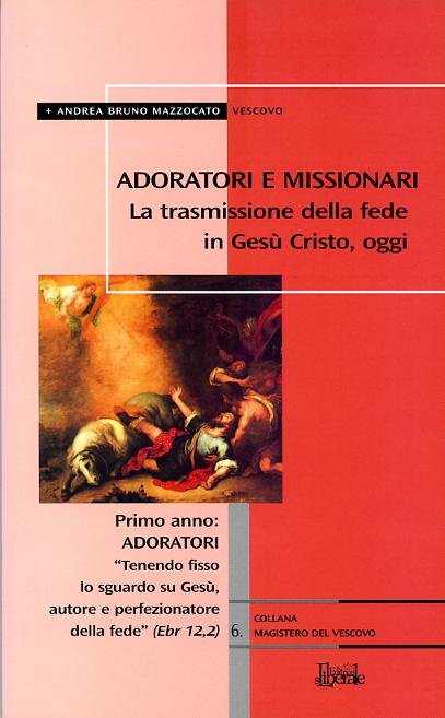 Adoratori e missionari