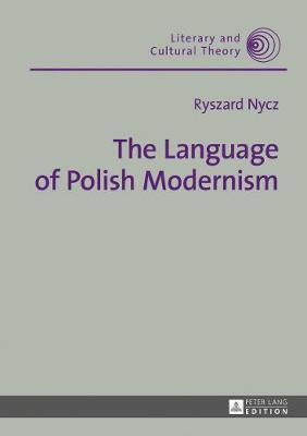 The Language of Polish Modernism