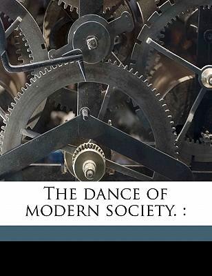 The Dance of Modern Society