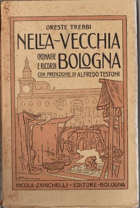 Nella vecchia Bologna