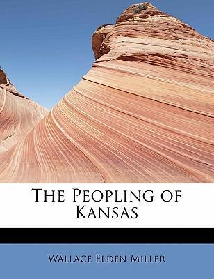 The Peopling of Kansas