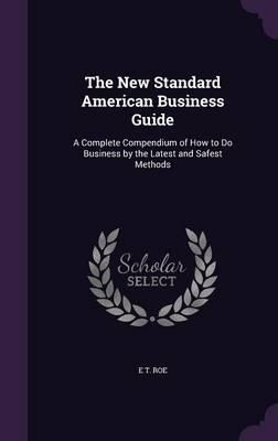 The New Standard American Business Guide