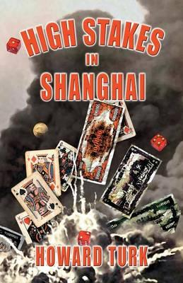 High Stakes in Shanghai
