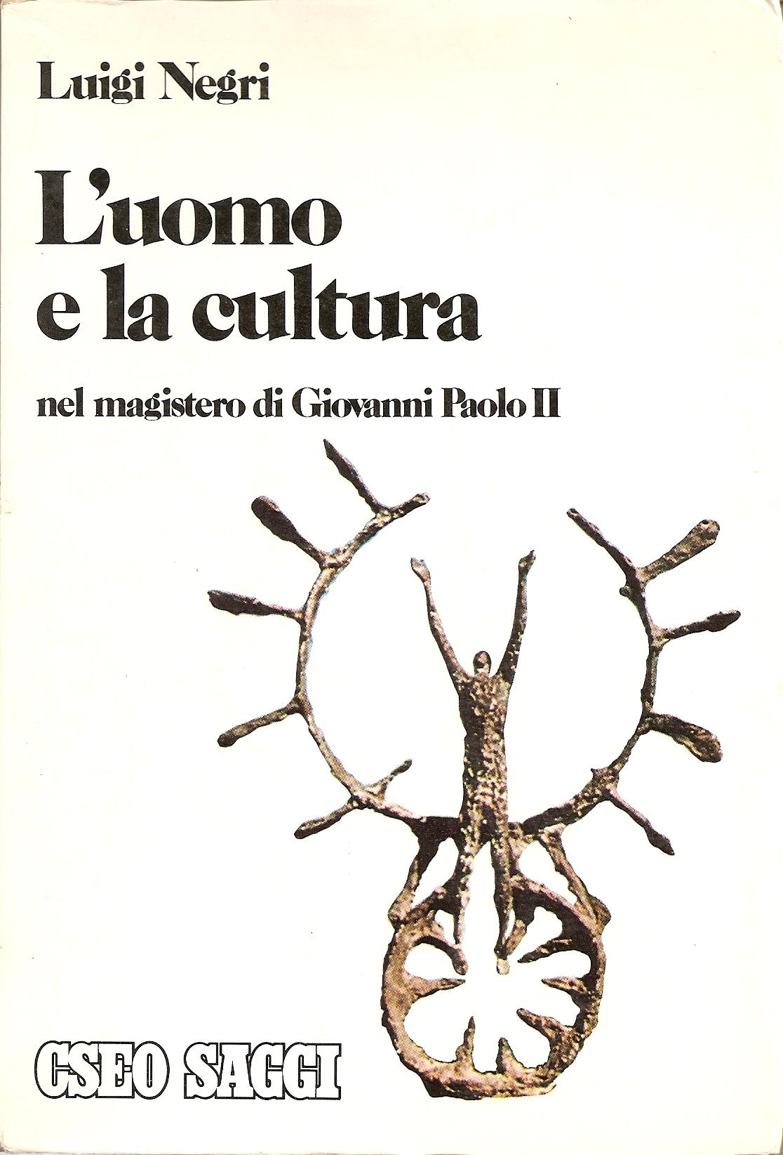 L' uomo e la cultura nel magistero di Giovanni Paolo II