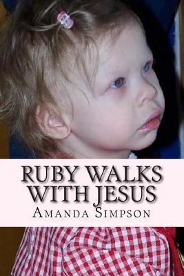 Ruby Walks With Jesus