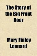 The Story of the Big Front Door