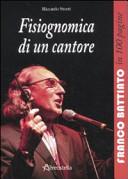 Fisiognomica di un cantore. Franco Battiato in 100 pagine